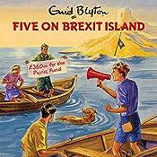 Five on Brexit Island | Bruno Vincent