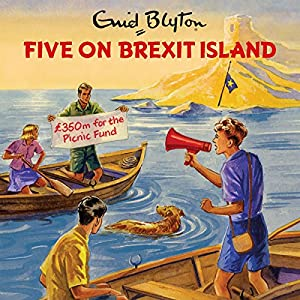 Five on Brexit Island Audiobook