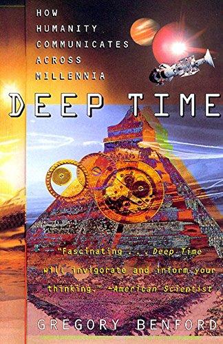 Deep Time   How Humanity Communicates Across Millennia