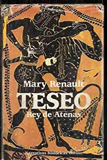 TESEO, REY DE ATENAS par Mary Renault