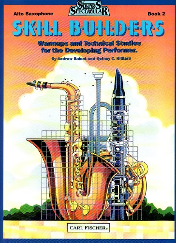 Sounds Spectacular Skill Builders, Book 2: Warmups and Technical Studies for the Developing Performer