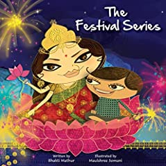 A three book box set of the following festivals in the 'Amma Tell Me' Series:       1. Amma Tell Me About Holi!        Here is the magical story of Holi -The Indian festival of colours in all its glory,As told to Klaka, a little boy,by...