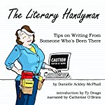 The Literary Handyman: Tips on Writing from Someone Who's Been There | Danielle Ackley-McPhail