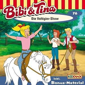 Die Voltigier-Show (Bibi und Tina 76) Hörspiel