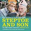 Steptoe & Son: Series 5 & 6: 15 episodes of the classic BBC radio sitcom Radio/TV Program by Ray Galton, Alan Simpson Narrated by Harry H Corbett, Wilfrid Brambell