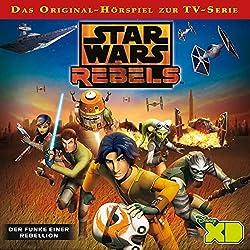 Der Funke einer Rebellion (Star Wars Rebels 1)