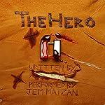 The Hero |  Anonymous