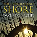 The Contraband Shore Audiobook by David Donachie Narrated by Peter Noble