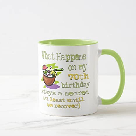 Zazzle 70th Birthday Party Gifts What Happens On My Coffee Mug Lime Combo