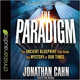 The paradigm the ancient blueprint that holds the mystery of our the paradigm the ancient blueprint that holds the mystery of our times jonathan cahn paul michael 9781545900727 amazon books malvernweather Images