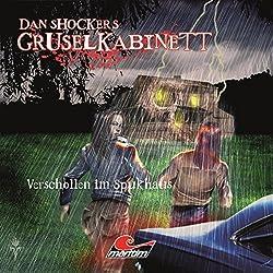 Verschollen im Spukhaus (Dan Shockers Gruselkabinett)