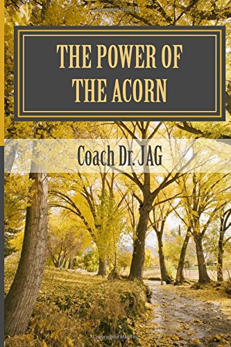 Read Online The Power of the Acorn: A lesson to grow your organization pdf epub