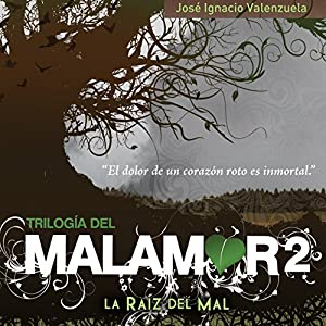 La Raíz del Mal Audiobook