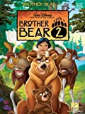 Brother Bear 2: Piano / Vocal / Guitar