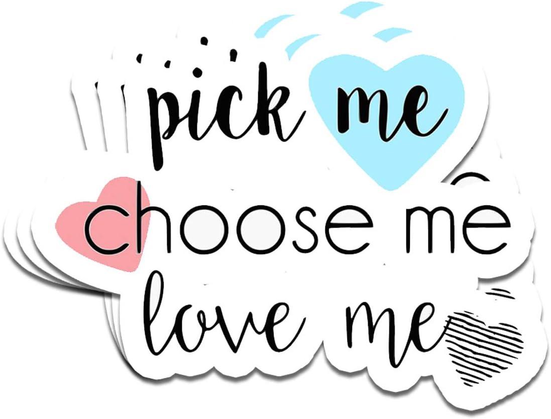 Pick Me Love Me sticker Choose Me