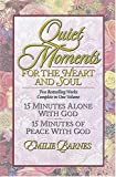 Quiet Moments for the Heart and Soul, Emilie Barnes, 0884863522