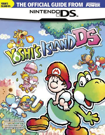 Official Nintendo Power Yoshi's Island DS Player's Guide