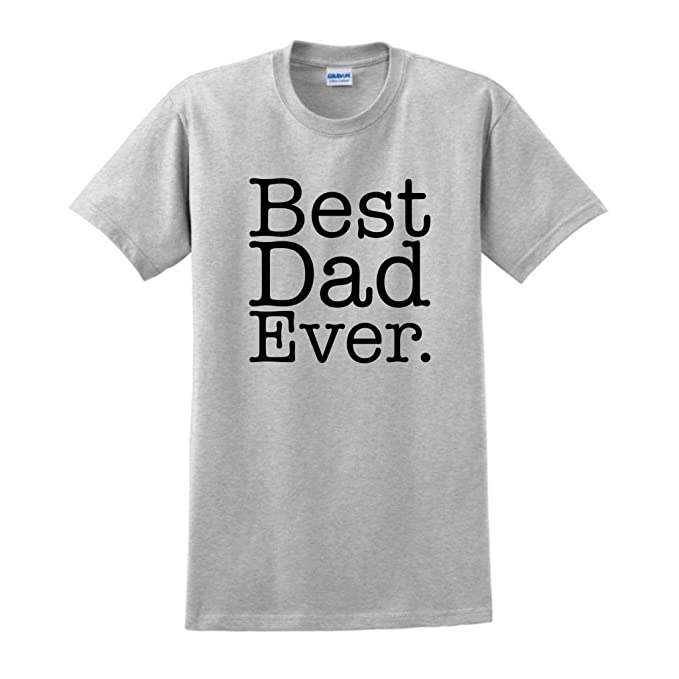 d832ddd8a Amazon.com: ThisWear Best Dad Ever T-Shirt: Clothing
