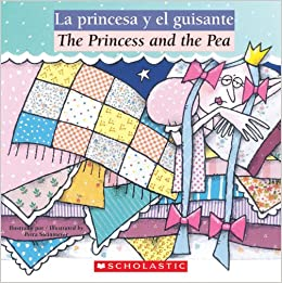 Bilingual Tales: La princesa y el guisante / The Princess and the Pea (Spanish Edition) (Spanish) Paperback – March 1, 2007