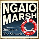 Singing in the Shrouds Audiobook by Ngaio Marsh Narrated by James Saxon