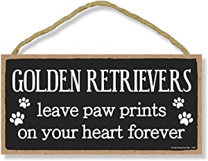 Honey Dew Gifts Golden Retrievers Leave Paw Prints, Wooden Pet Memorial Home Decor, Decorative Dog Bereavement Wall Sign, 5 Inches by 10 Inches