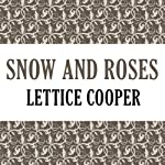 Snow and Roses | Lettice Cooper