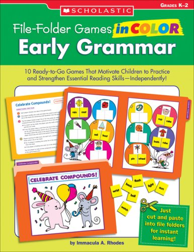 File-Folder Games in Color: Early Grammar: 10 Ready-to-Go Games That Motivate Children to Practice and Strengthen Essential Reading Skills—Independently! (File Color Games Folder)