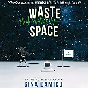 Waste of Space Audiobook