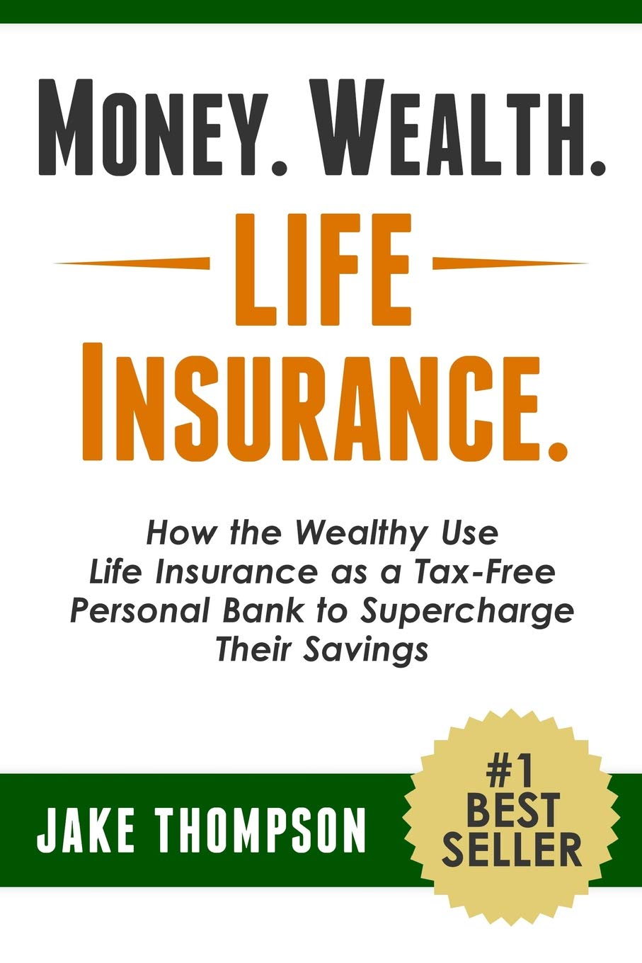 amazon money wealth life insurance how the wealthy use life