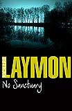 No Sanctuary: (Richard Laymon Horror Classic) (English Edition)