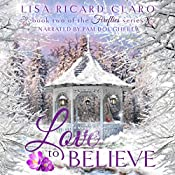 Love to Believe: Fireflies, Book 2 | Lisa Ricard Claro
