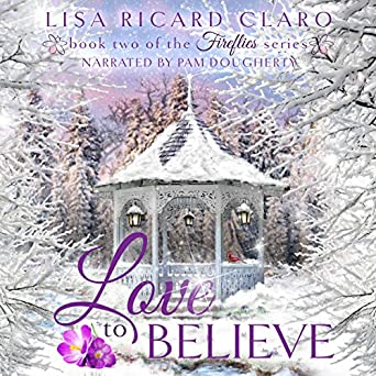 Love To Believe Fireflies Book 2 Lisa Ricard Claro Pam