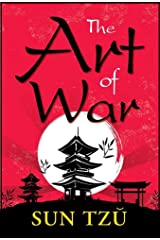The Art of War - Sun Tzu: Annotated Kindle Edition