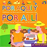 img - for Por Aqu  y Por All  / Here and There (Spanish Edition) book / textbook / text book