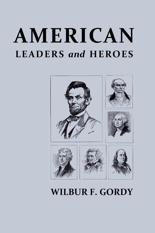 American Leaders and Heroes ebook