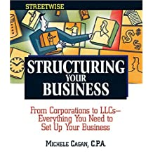 Streetwise Structuring Your Business