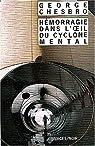 Hémorragie dans l'oeil du cyclone mental par George C. Chesbro