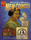 img - for Madam C. J. Walker and New Cosmetics (Inventions and Discovery) book / textbook / text book