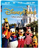 Disney Parks: The Secrets, Stories and Magic Behind the Scenes [Blu-ray plus DVD and Digital Copy]