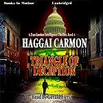 Triangle of Deception: Dan Gordon Series, Book 4 | Haggai Carmon