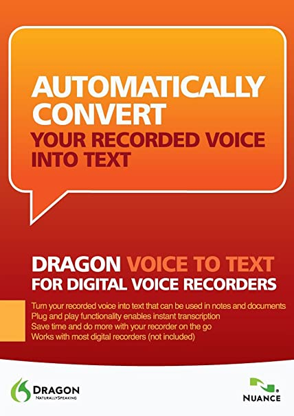 Dragon NaturallySpeaking 10: Voice to Text for Digital Voice Recorders