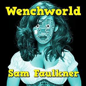 Wenchworld Audiobook