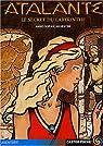 Atalante, tome 4 : Le secret du labyrinthe par Silvestre
