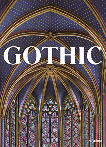 Gothic: Visual Art of the Middle Ages 1140-1500 -