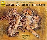 Catch up, Little Cheetah, Michele Coxon, 1899248234