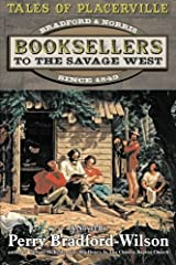 Tales of Placerville:  Booksellers to the Savage West Paperback