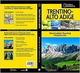 Cartina Stradale Trentino.Trentino Alto Adige Carta Stradale E Guida Turistica 9788869852336 Amazon Com Books