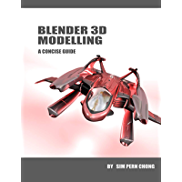 Blender 3D Modelling: A Concise Guide to Version 2.8 (English Edition)