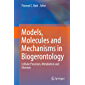 Models, Molecules and Mechanisms in Biogerontology: Cellular Processes, Metabolism and Diseases