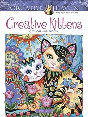 Amazon Creative Haven Kittens Coloring Book Adult 0800759812677 Marjorie Sarnat Books